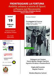 Fronteggiare la Fortuna, Ambito urbano e storie di Sport a Pesaro nel Novecento