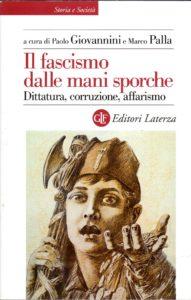 Il fascismo dalle mani sporche.Dittatura, corruzione, affarismo alla sala convegni di Confidustria Pesaro-Urbino