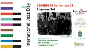 I Cuneman 5et al centro Giovarti di Centobuchi per il terzo appuntamento dell' International Jazz Day 2019