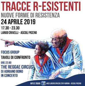 Ascoli Piceno: Tracce R-Esistenti, argomenti di riflessione per festeggiare e ricordare il 25 Aprile