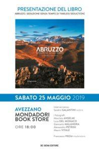Abruzzo. Seduzione senza tempo con le foto più suggestive ed i testi poetici di Sandro Galantini