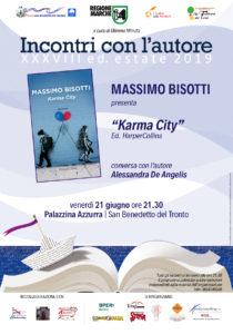 Karma City di Massimo Bisotti apre la XXXVIII edizione di Incontri con l'Autore