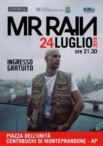 Mr Rain in concerto a Monteprandone: appuntamento mercoledì 24 luglio in piazza dell'Unità a Centobuchi