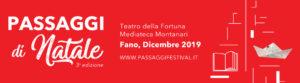 Fano: Passaggi di Natale si fa in cinque, terza edizione completamente rinnovata