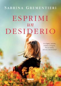 Esprimi un desiderio di Sabrina Grementieri al Cicrcolo Virtuoso Il Nome della Rosa di Giulianova
